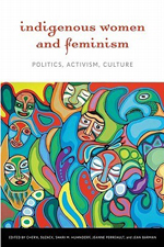 Indigenous Women & Feminism Book Cover